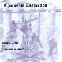 Chainsaw Dissection - Punishment by Dismemberment