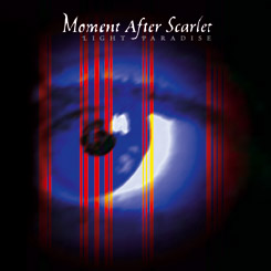 Moment After Scarlet - Light Paradise