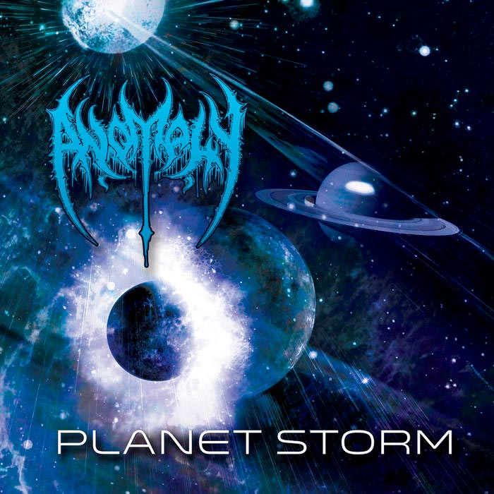Anomaly - Planet Storm