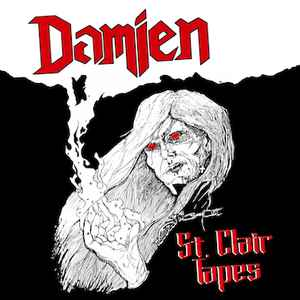 Damien - St. Clair Tapes