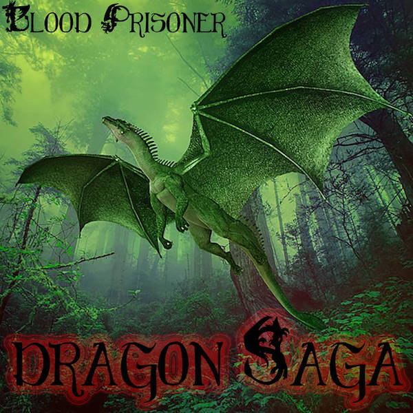Dragon Saga - Blood Prisoner