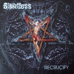 Sightless - Recrucify