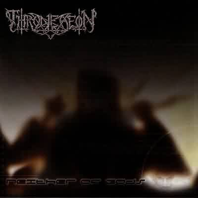 Throneaeon - Neither of Gods