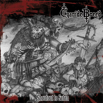 Cyanide Breed - Shoutout to Satan
