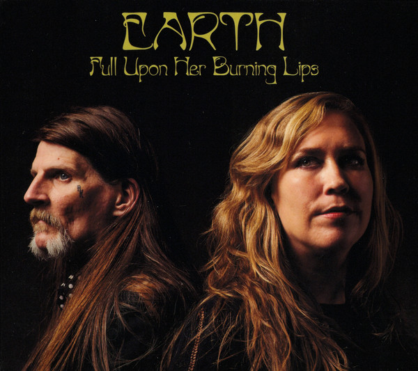 Earth - Full upon Her Burning Lips