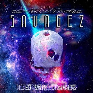 Savagez - New Dimensions