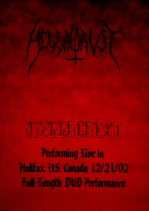 Hellacaust - Live in Halifax