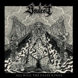 Soulrot - All Hail the False Kings