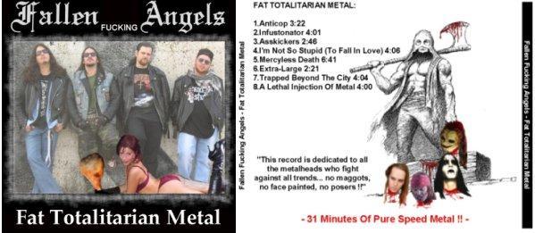 Fallen Fucking Angels - Fat Totalitarian Metal