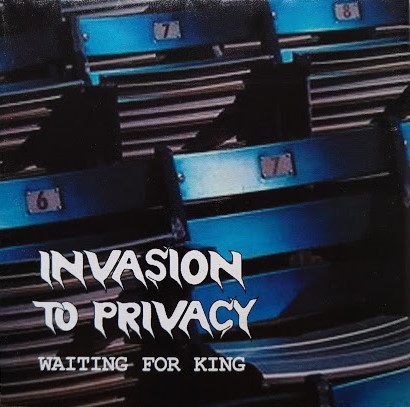 Invasion to Privacy - Waiting For King