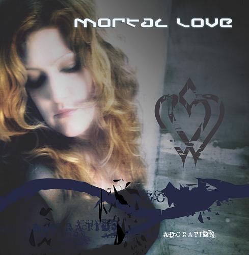 Mortal Love - Adoration