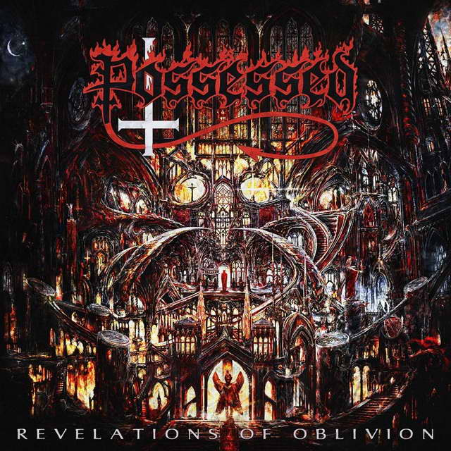 Possessed — Revelations of Oblivion (2019)