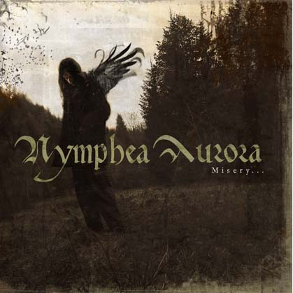 Nymphea Aurora - Misery...