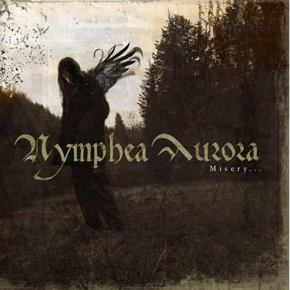 Nymphea Aurora - Misery...