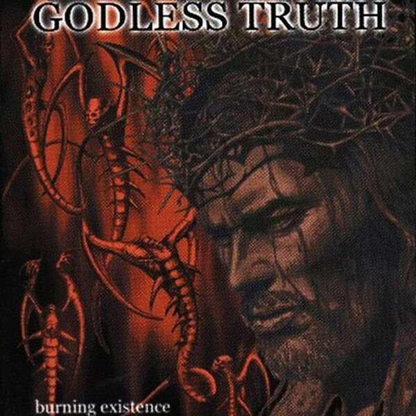 Godless Truth - Burning Existence