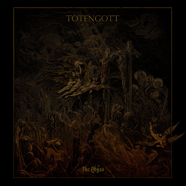 Totengott - The Abyss