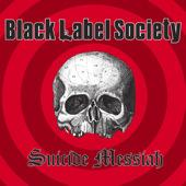 Black Label Society - Suicide Messiah