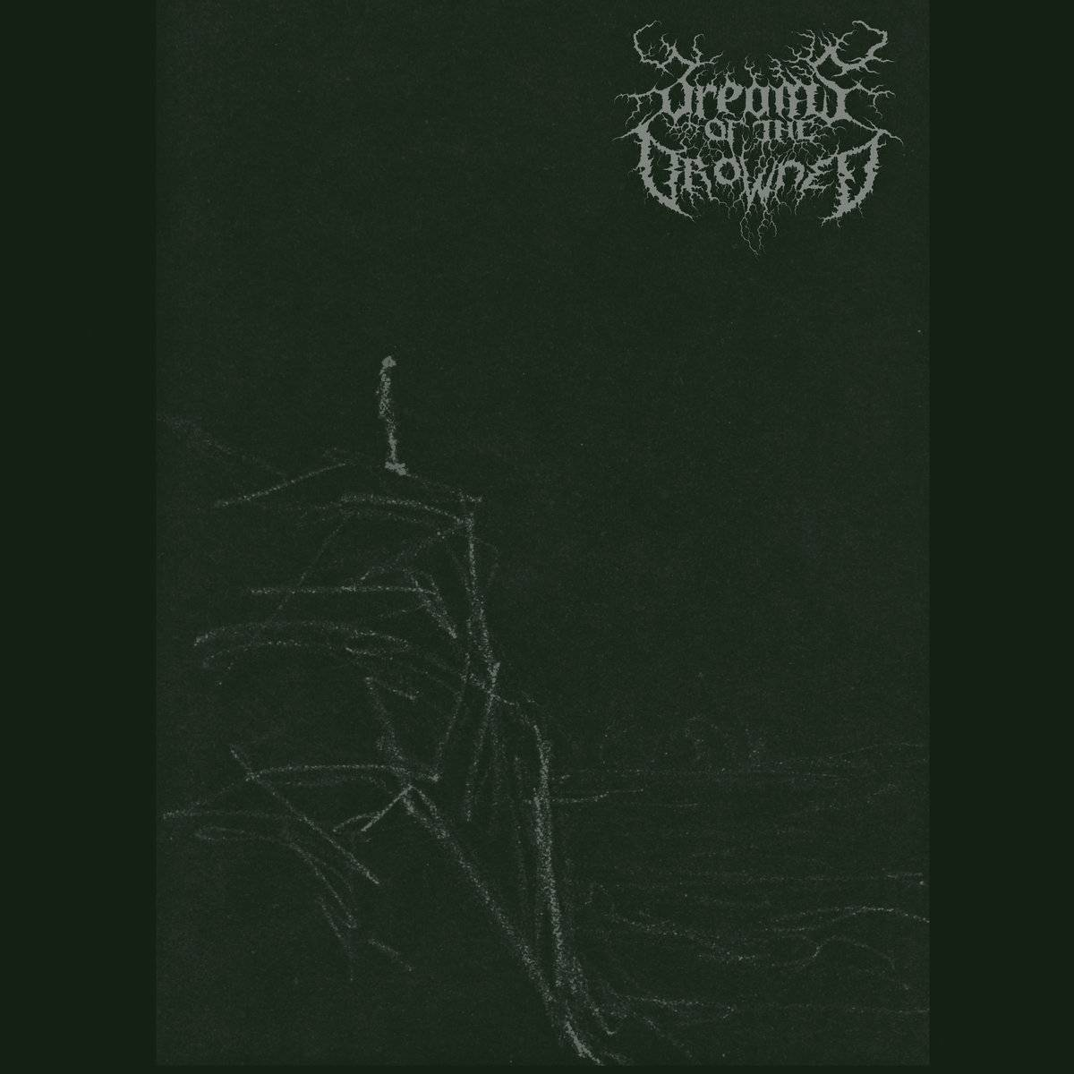 Dreams of the Drowned - Dreams of the Drowned I