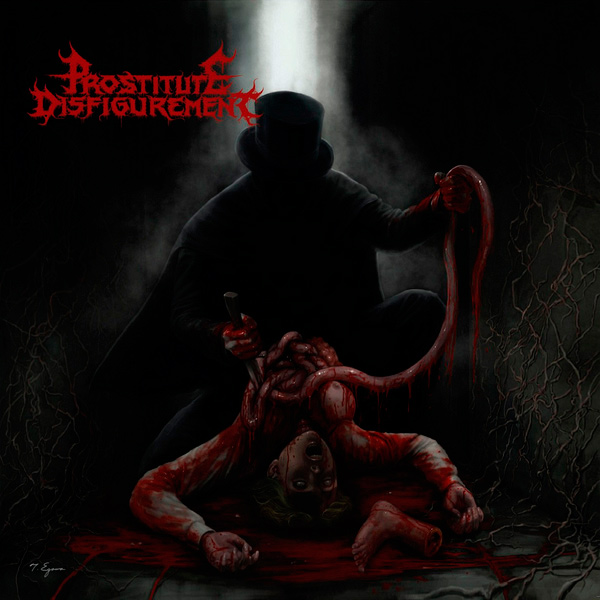 Prostitute Disfigurement - The Way of All Excrement