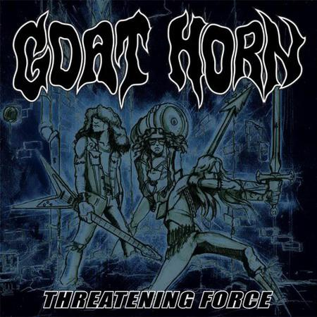 Goat Horn - Threatening Force