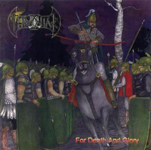 Thronar - For Death and Glory