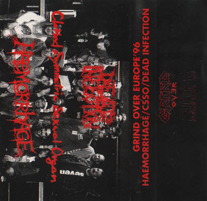 Dead Infection / Haemorrhage / Clotted Symmetric Sexual Organ - Grind over Europe '96