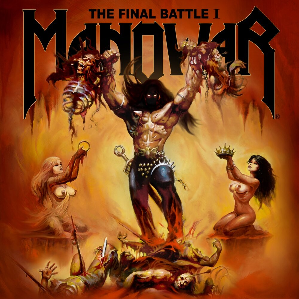 Manowar — The Final Battle I (EP, 2019)