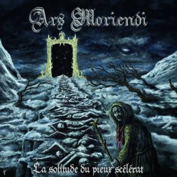 Ars Moriendi - La solitude du pieux scélérat