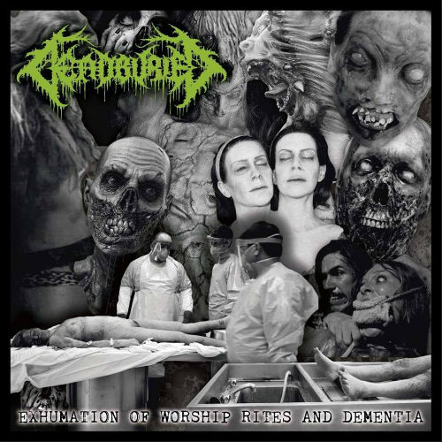 Deadburied - Exhumation of Worship Rites and Dementia