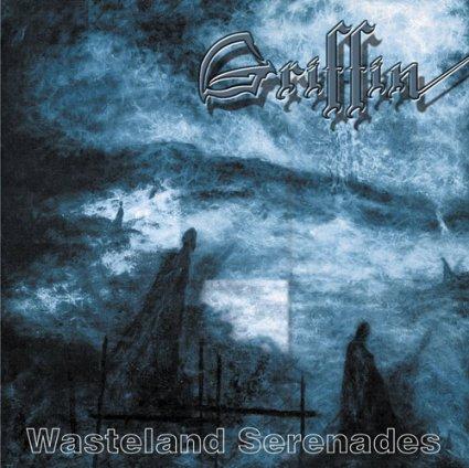 Griffin - Wasteland Serenades