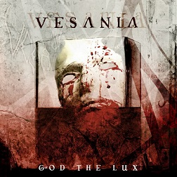 Vesania - God the Lux