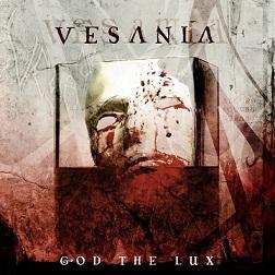 Vesania - God the Lux