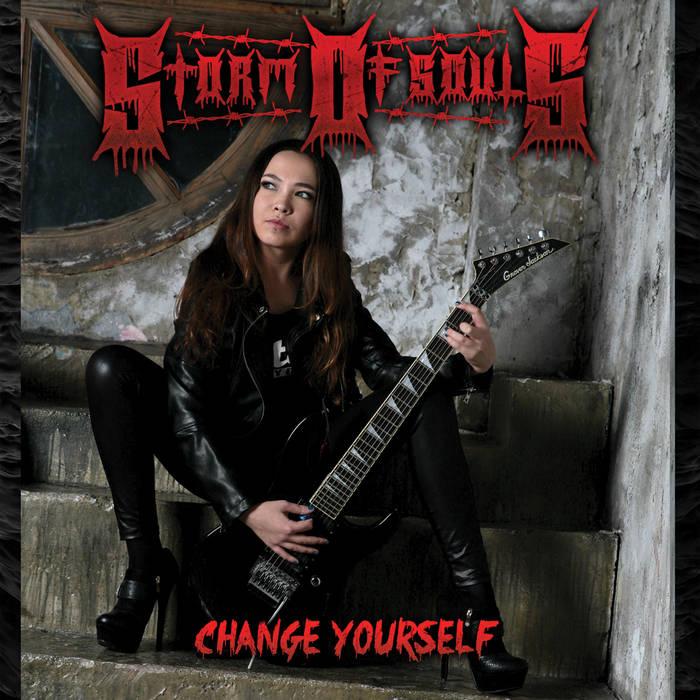 Storm of Souls - Change Yourself