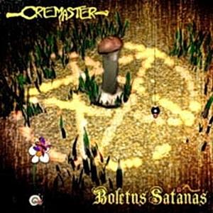 Cremaster - Boletus Satanas