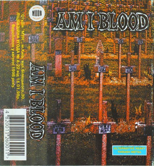 Am I Blood - Am I Blood