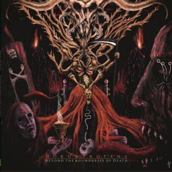 Horda Profana - Beyond the Boundaries of Death
