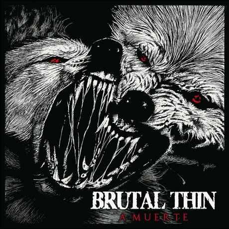 Brutal Thin - Pata Negra