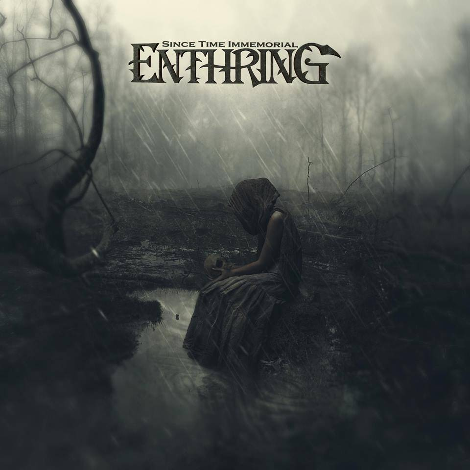 Enthring - Since Time Immemorial