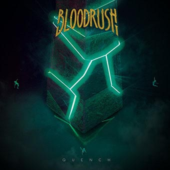 Bloodrush - Quench