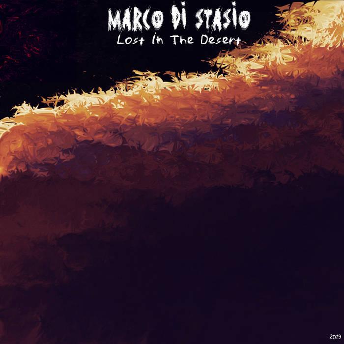 Marco Di Stasio - Lost in the Desert
