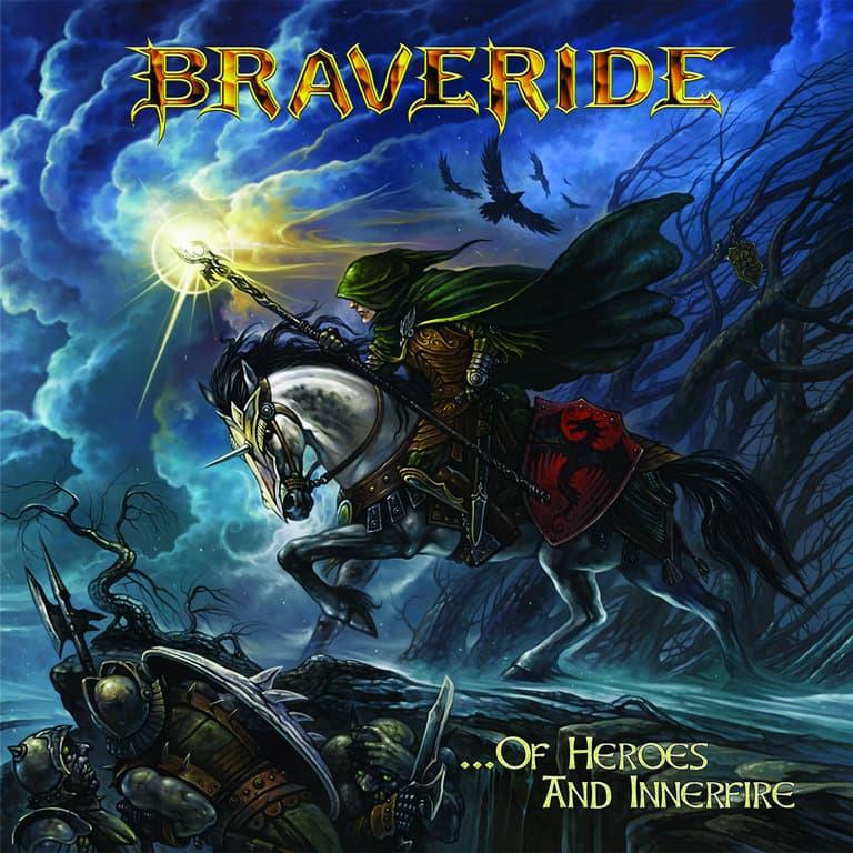 Braveride - ...of Heroes and Innerfire