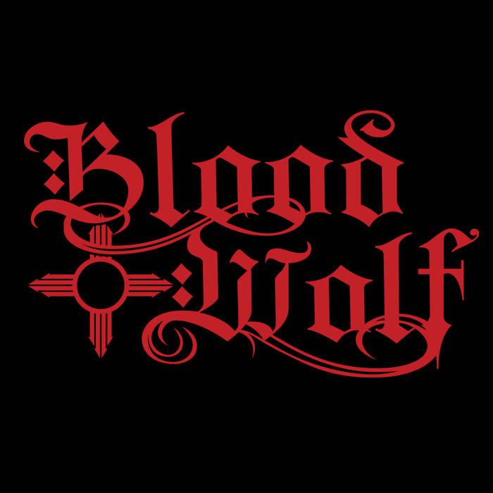 Blood Wolf - Blood Wolf