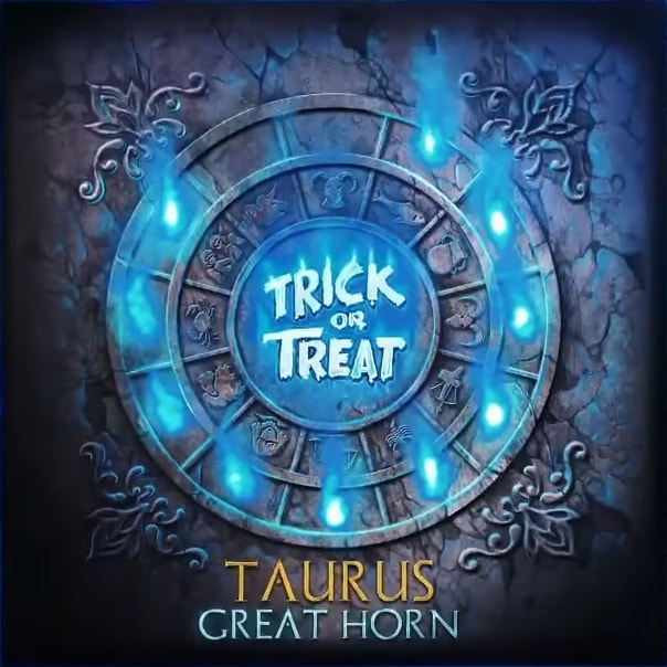 Trick or Treat - Taurus: Great Horn
