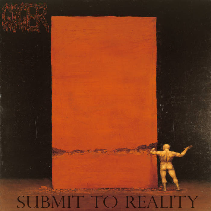 Giger - Submit to Reality