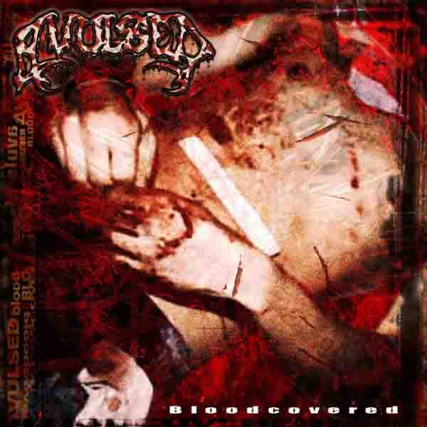 Avulsed - Bloodcovered