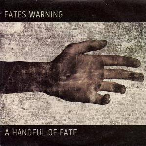 Fates Warning - A Handful of Fate