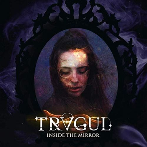 Tragul - Inside the Mirror