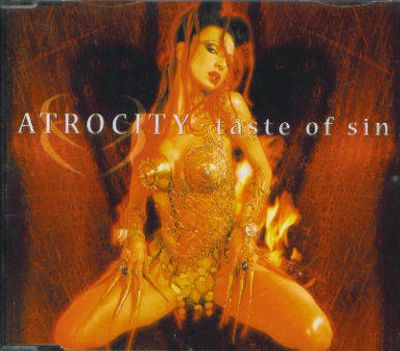 Atrocity - Taste of Sin