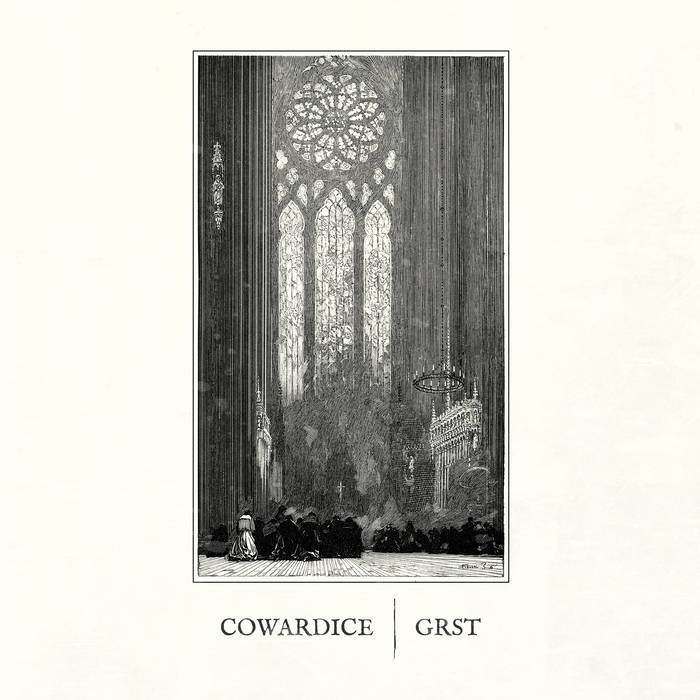 Grst / Cowardice - Cowardice / Grst