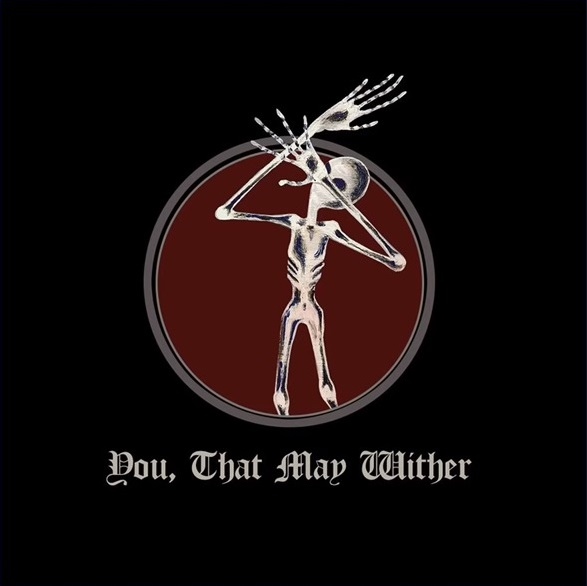 Loits - You, That May Wither